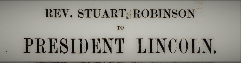 Robinson, Stuart - Letter to Lincoln.jpg