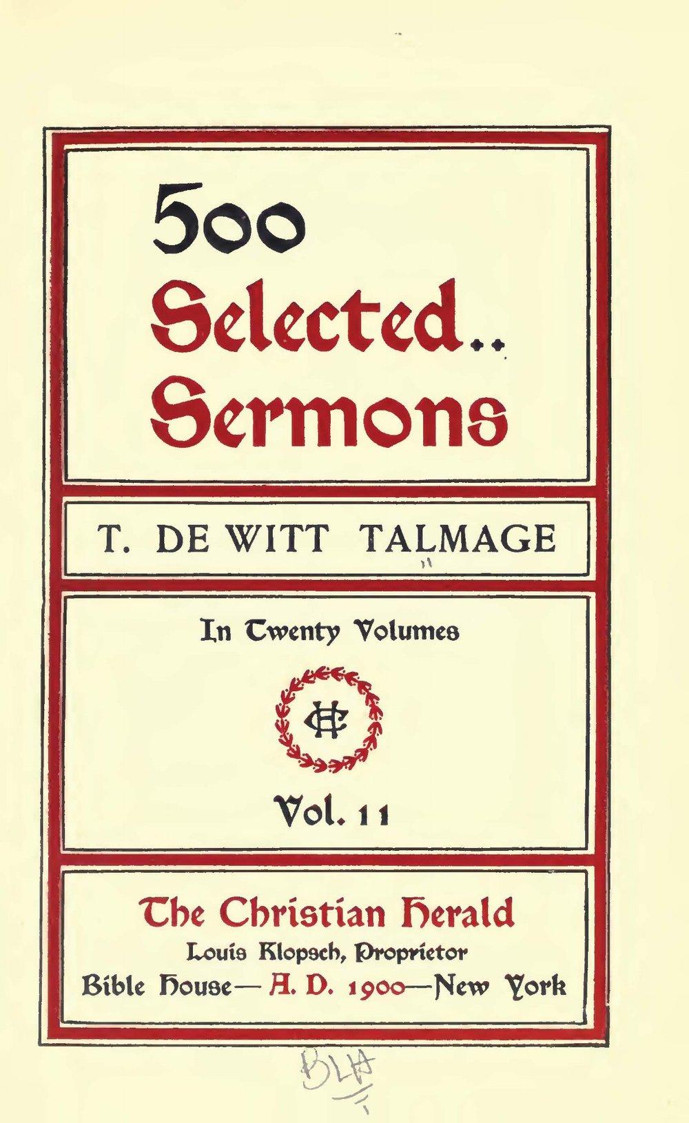 Talmage, Thomas De Witt, 500 Selected Sermons, Vol. 11 Title Page.jpg