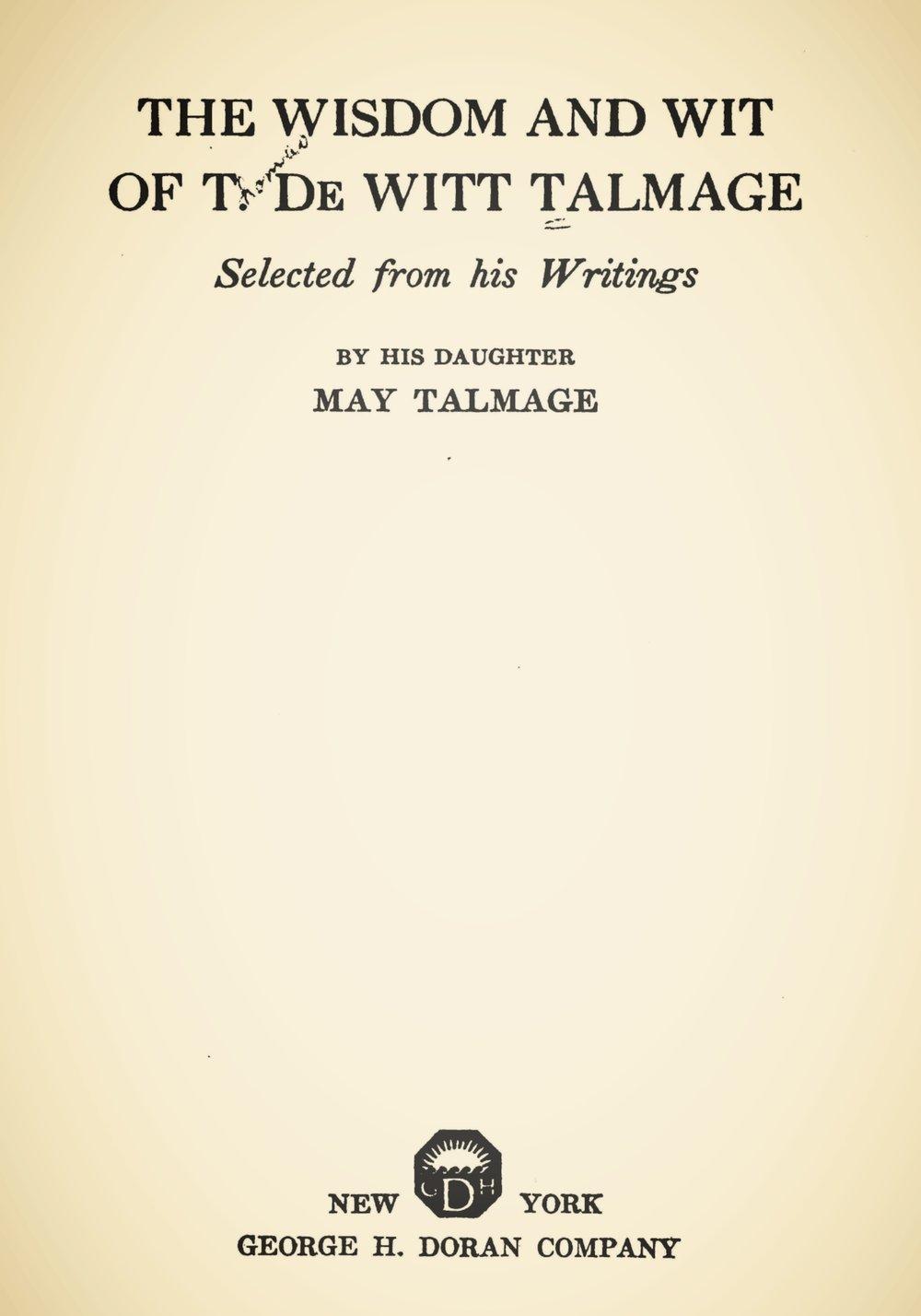 Talmage, Thomas De Witt, The Wit and Wisdom of T. De Witt Talmage Title Page.jpg