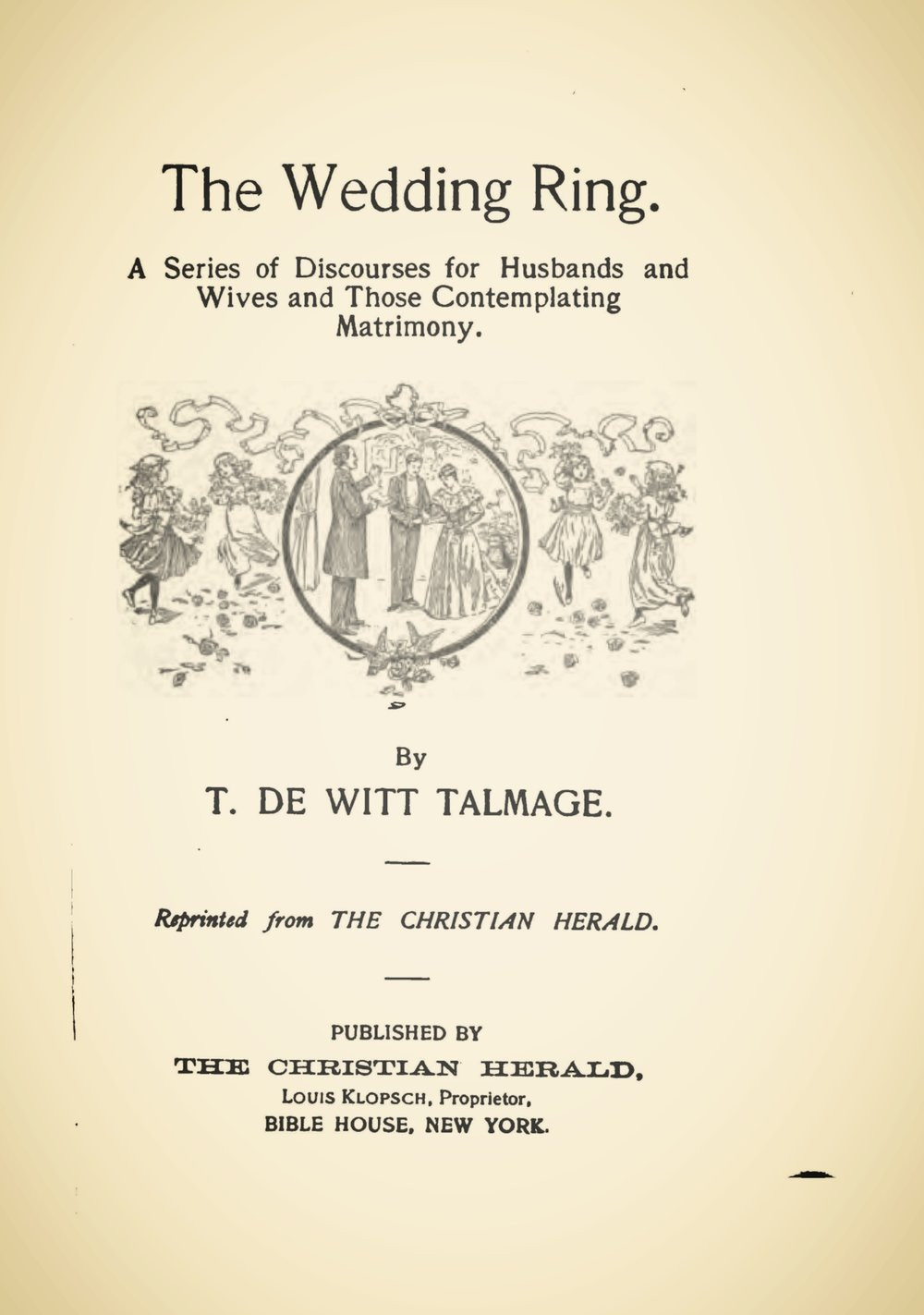 Talmage, Thomas De Witt, The Wedding Ring Title Page.jpg