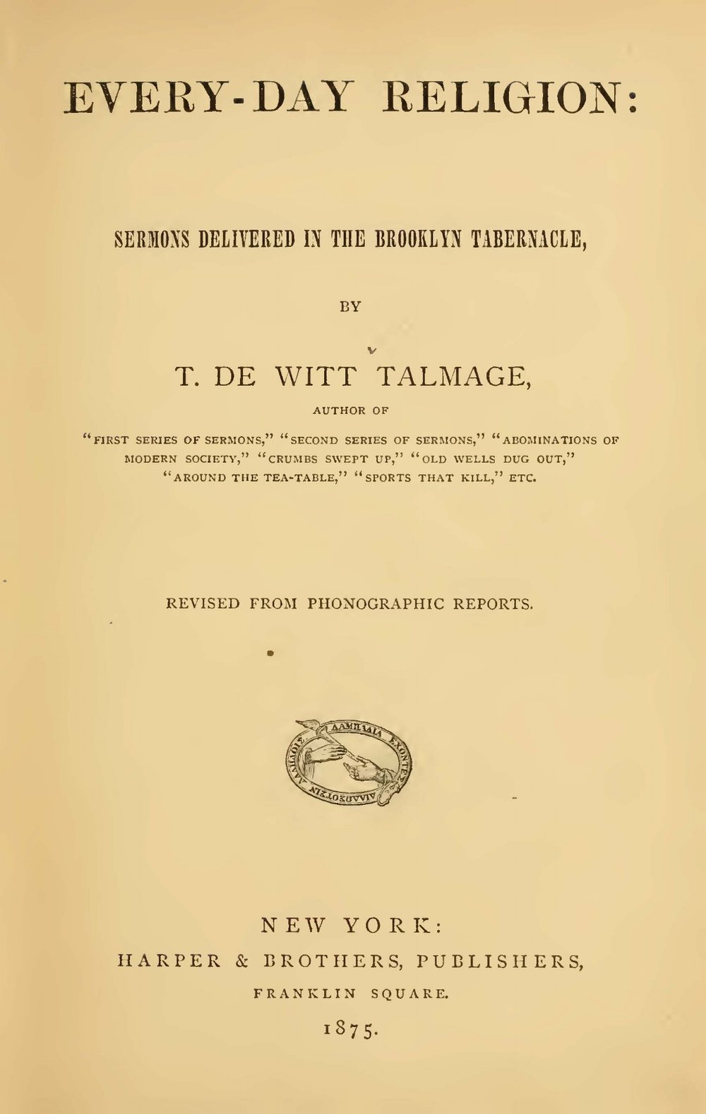 Talmage, Thomas De Witt, Every-Day Religion Title Page.jpg