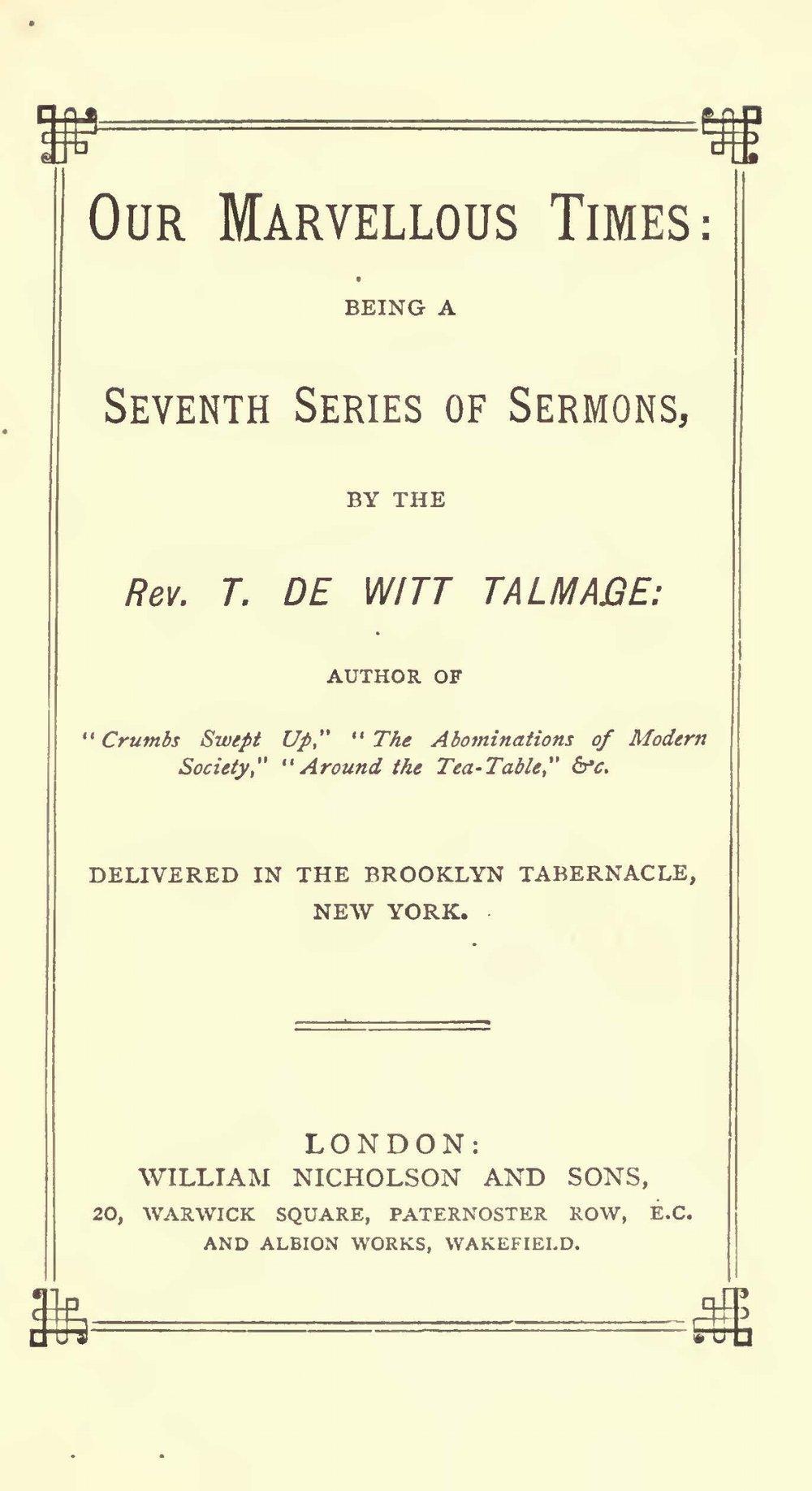Talmage, Thomas De Witt, Our Marvellous Times Title Page.jpg