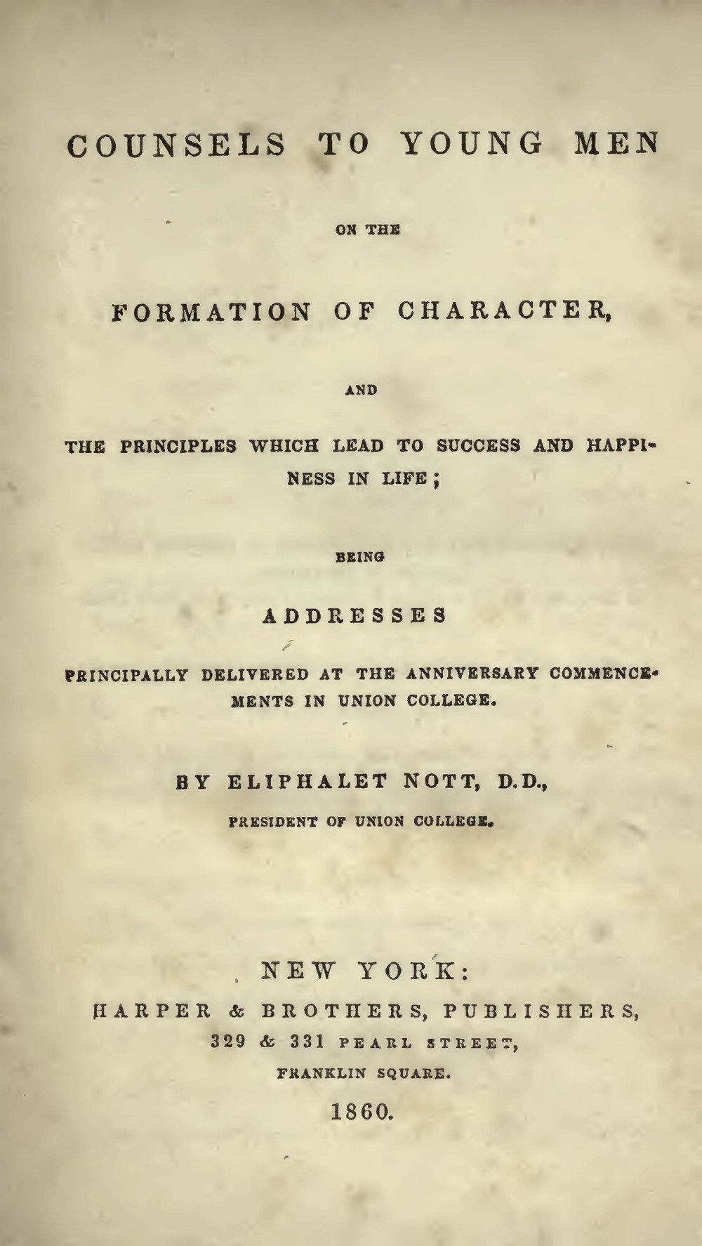 Nott, Eliphalet, Counsels to Young Men on the Formation of Character Title Page.jpg