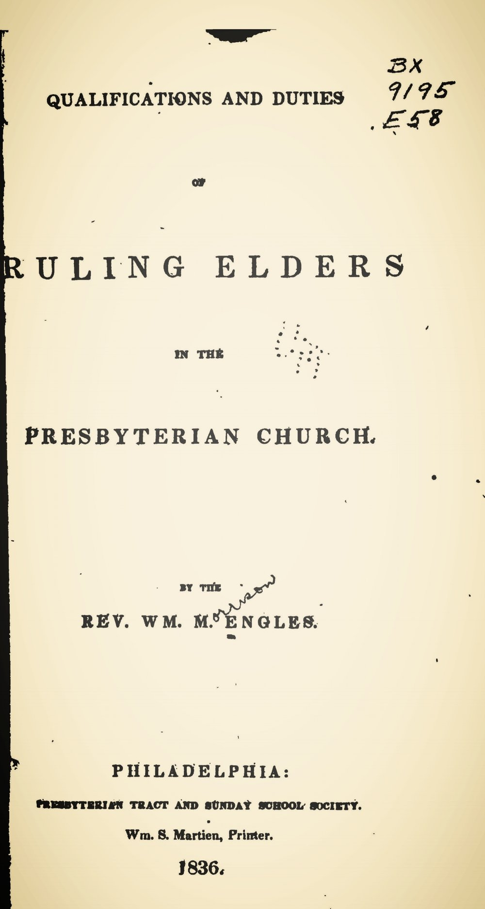 Engles, William Morrison, Qualifications and Duties of Ruling Elders in the Presbyterian Church Title Page.jpg