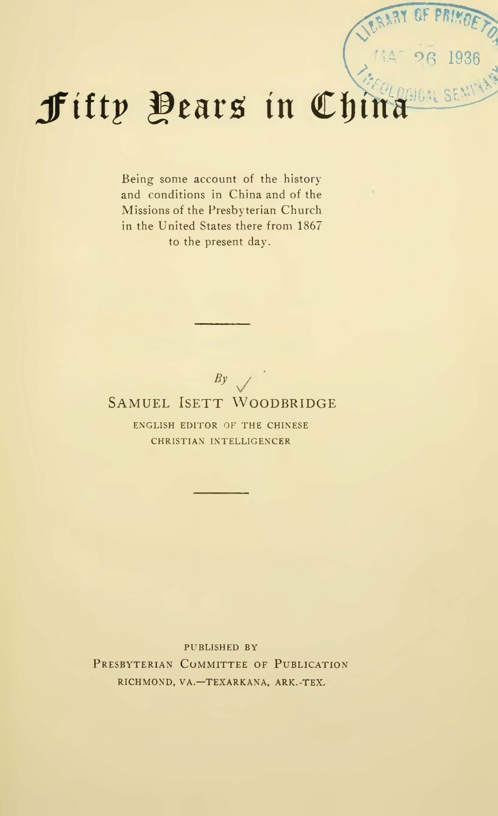 Woodbridge, Samuel Isett, Sr., Fifty Years in China Title Page.jpg