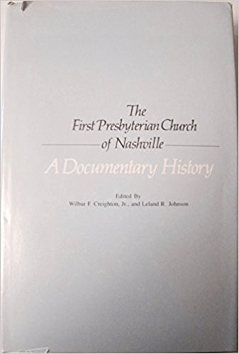 Creighton, History of FPC Nashville.jpg