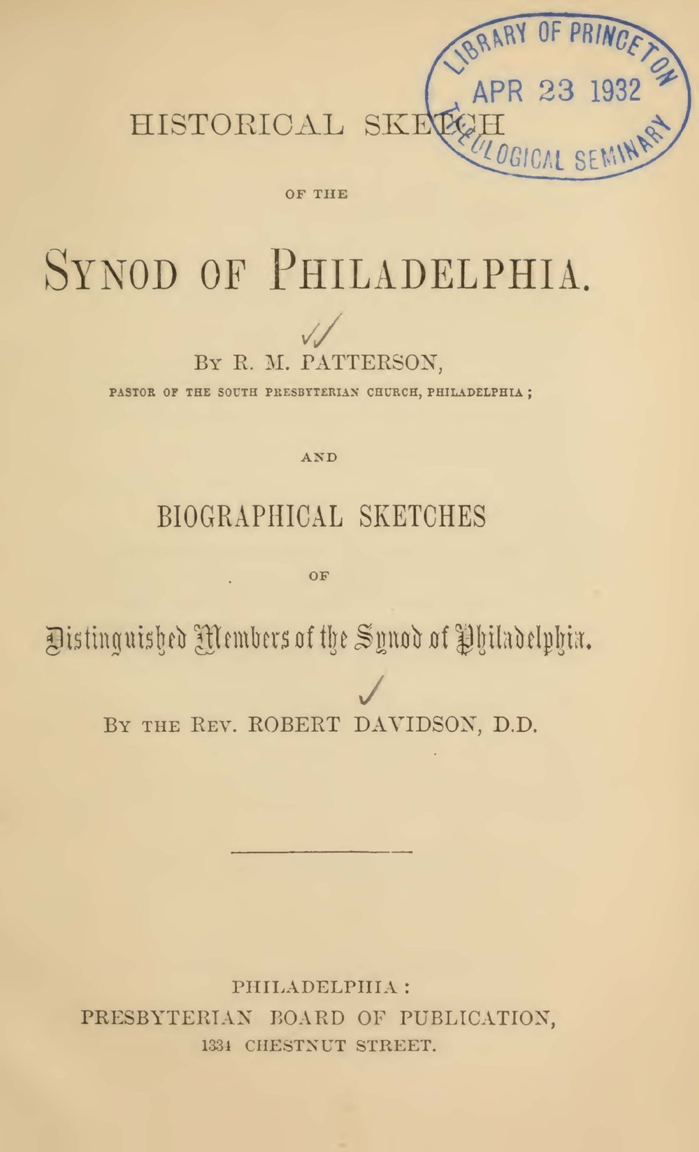 Patterson, Robert Mayne, Historical Sketch of the Synod of Philadelphia Title Page.jpg