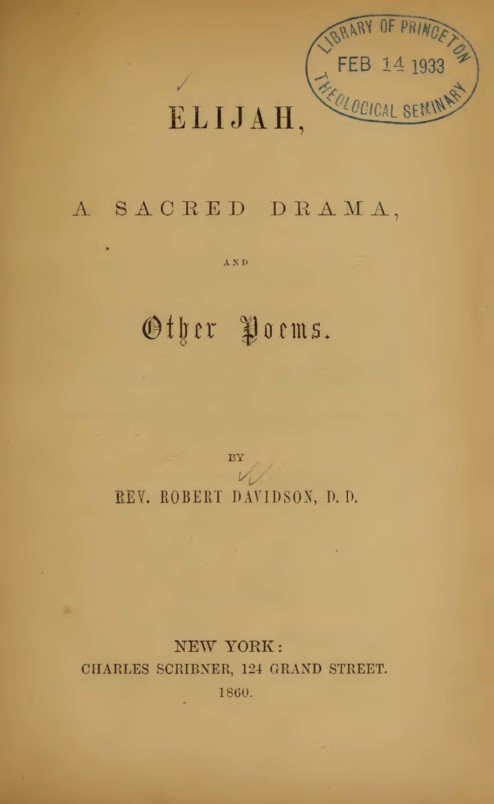 Davidson, Robert, Elijah A Sacred Drama and Other Poems Title Page.jpg