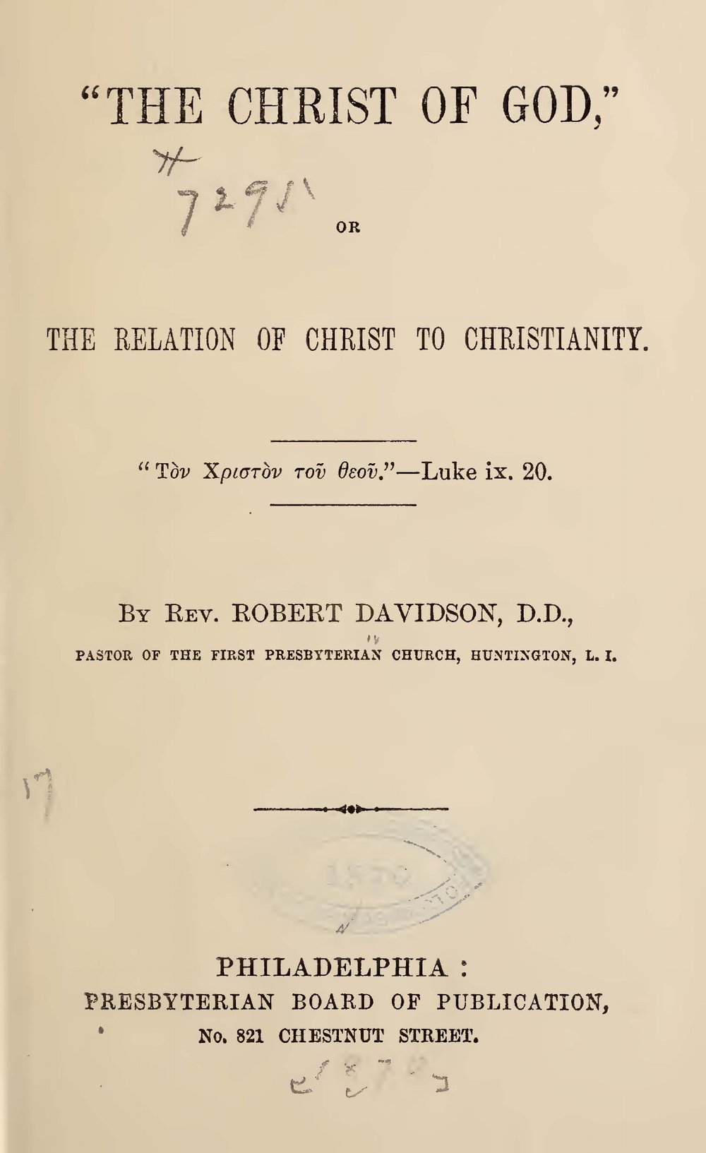 Davidson, Robert, The Christ of God, or, The Relation of Christ to Christianity Title Page.jpg