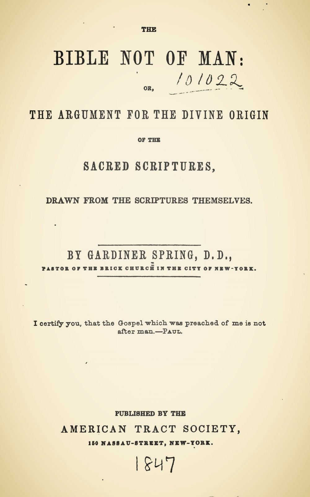 Spring, Gardiner, The Bible Not of Man Title Page.jpg