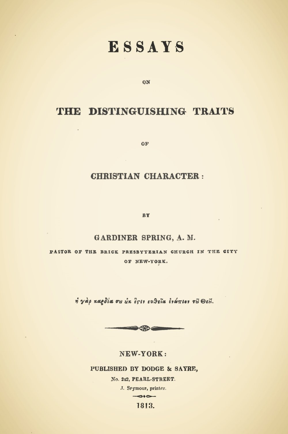 Spring, Gardiner, Essays on the Distinguishing Traits of Christian Character Title Page.jpg