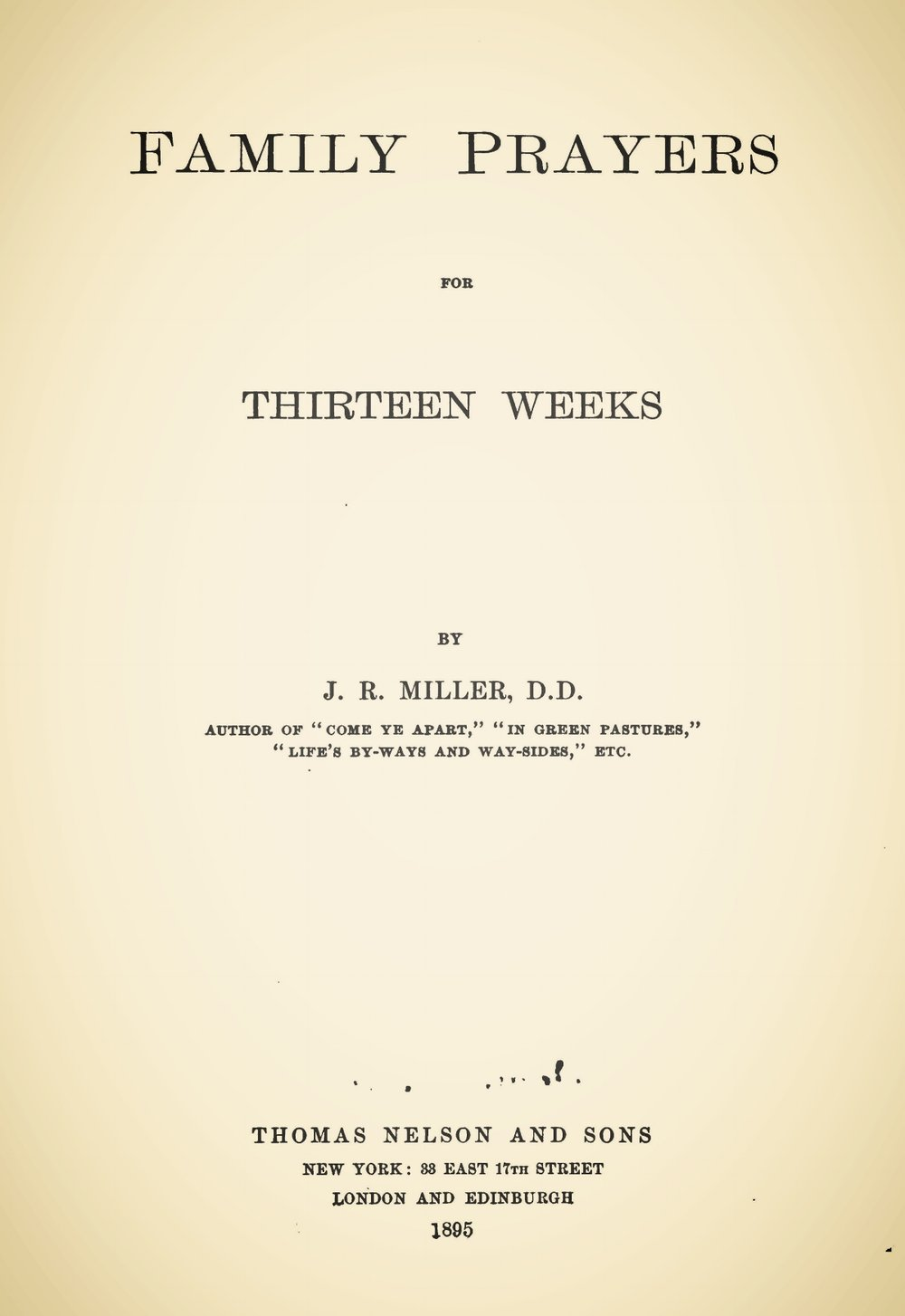Miller, James Russell, Family Prayers for Thirteen Weeks Title Page.jpg