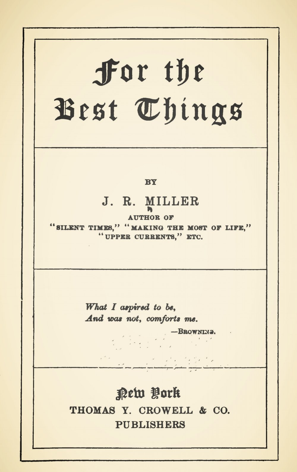 Miller, James Russell, For the Best Things Title Page.jpg