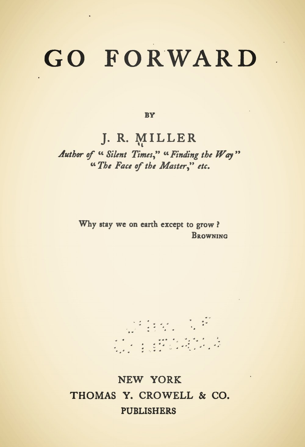 Miller, James Russell, Go Forward Title Page.jpg