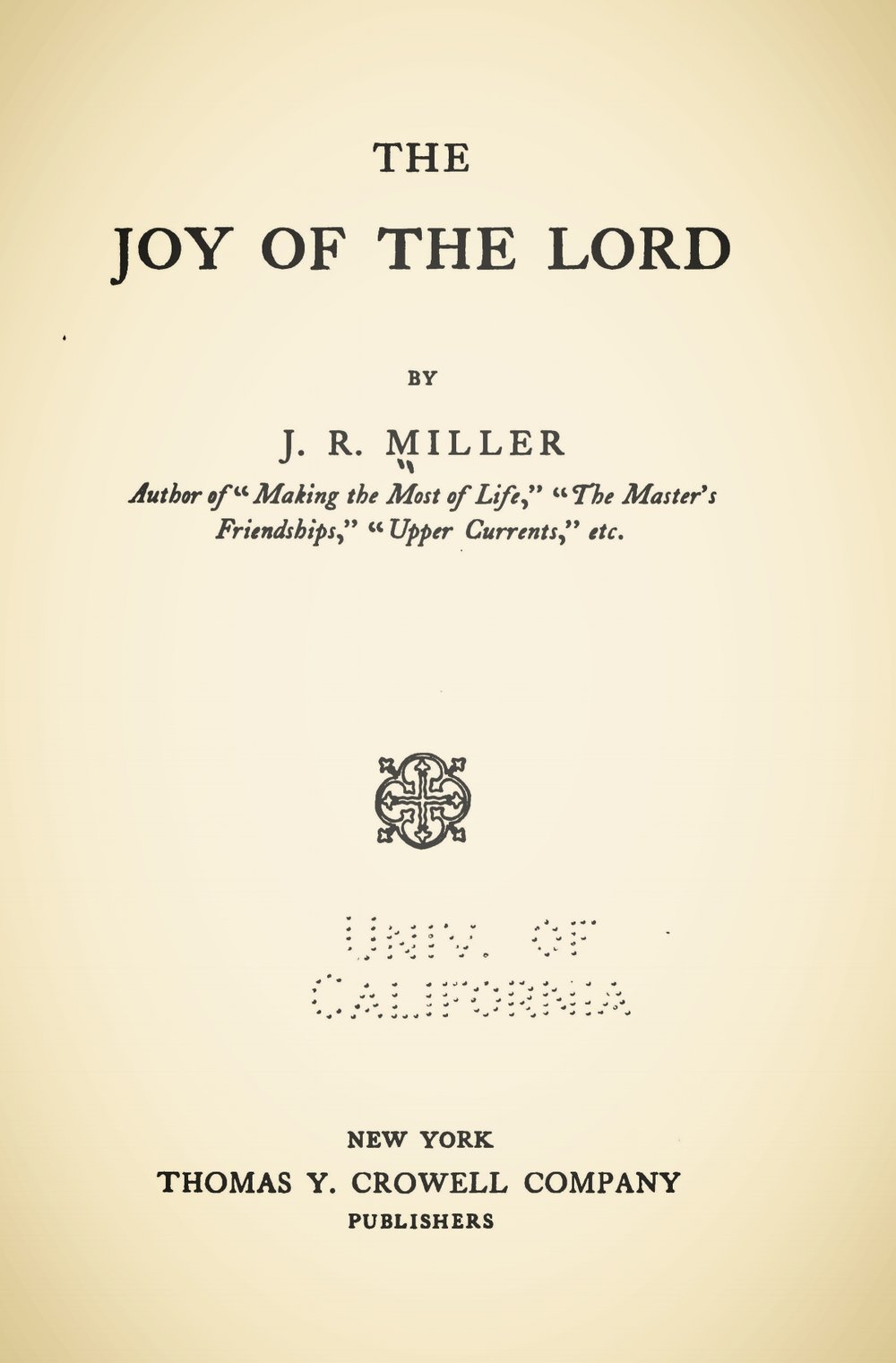 Miller, James Russell, The Joy of the Lord Title Page.jpg