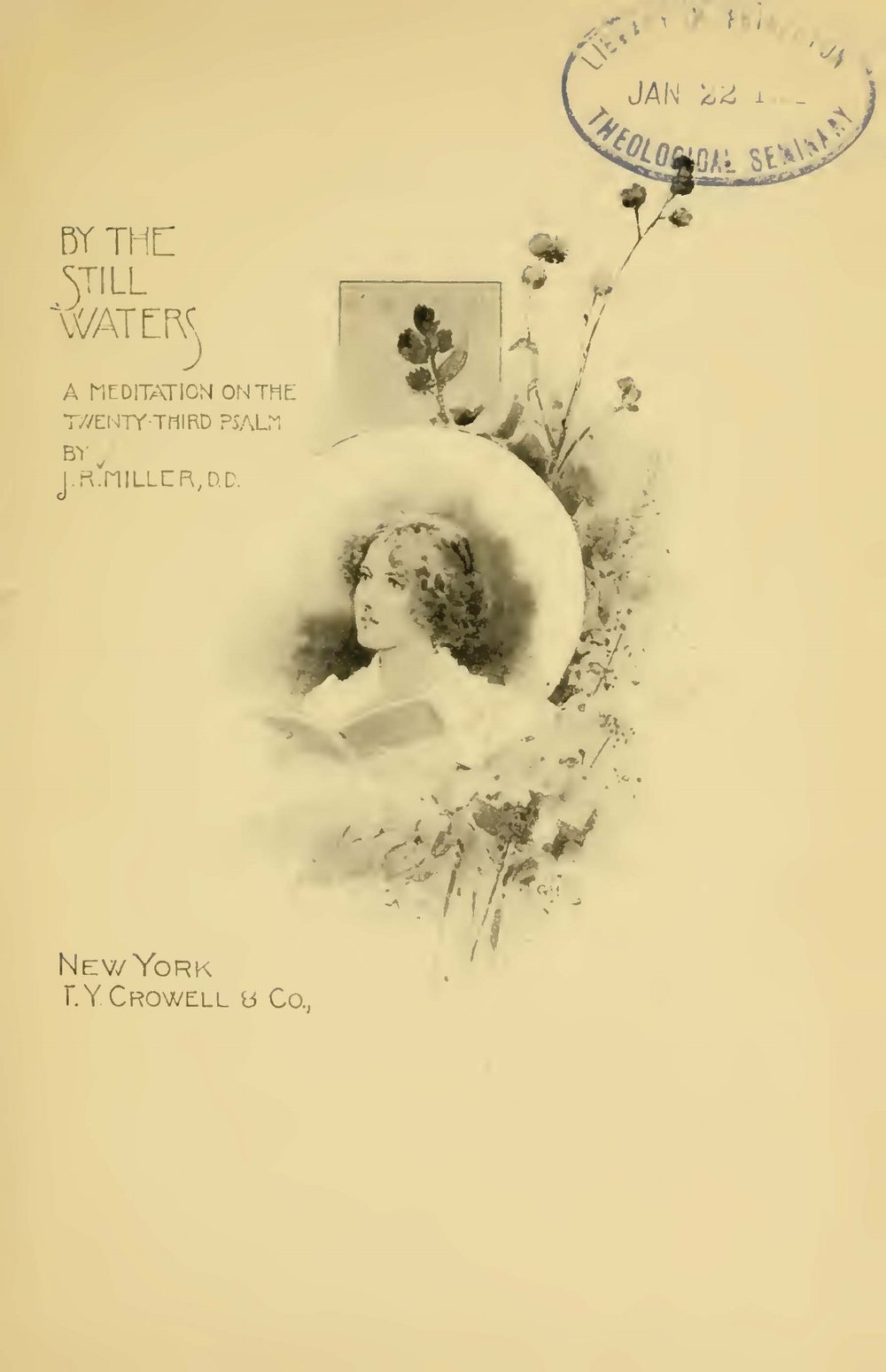 Miller, James Russell, By the Still Waters a Meditation on the Twenty-Third Psalm Title Page.jpg