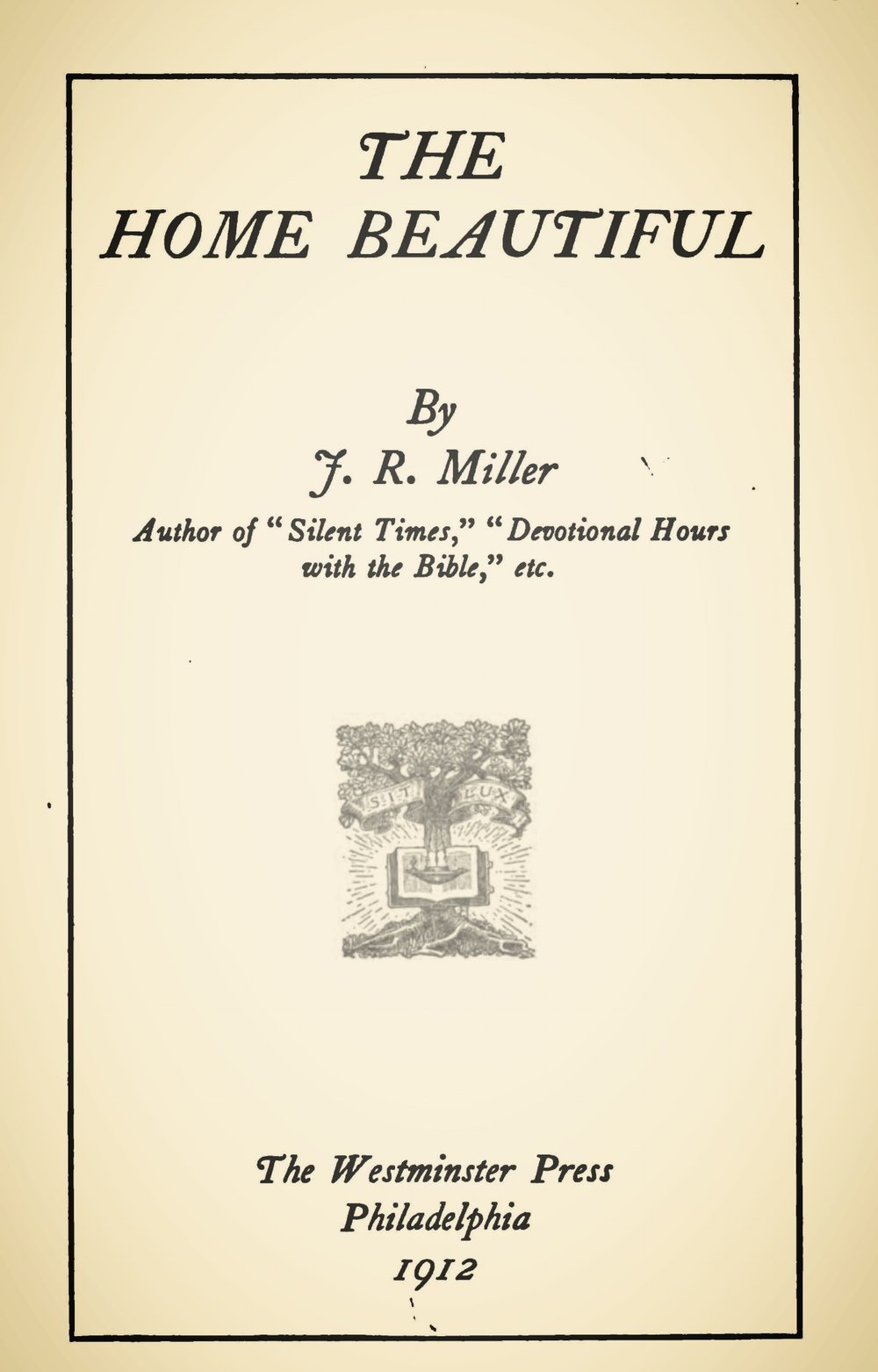 Miller, James Russell, The Home Beautiful Title Page.jpg