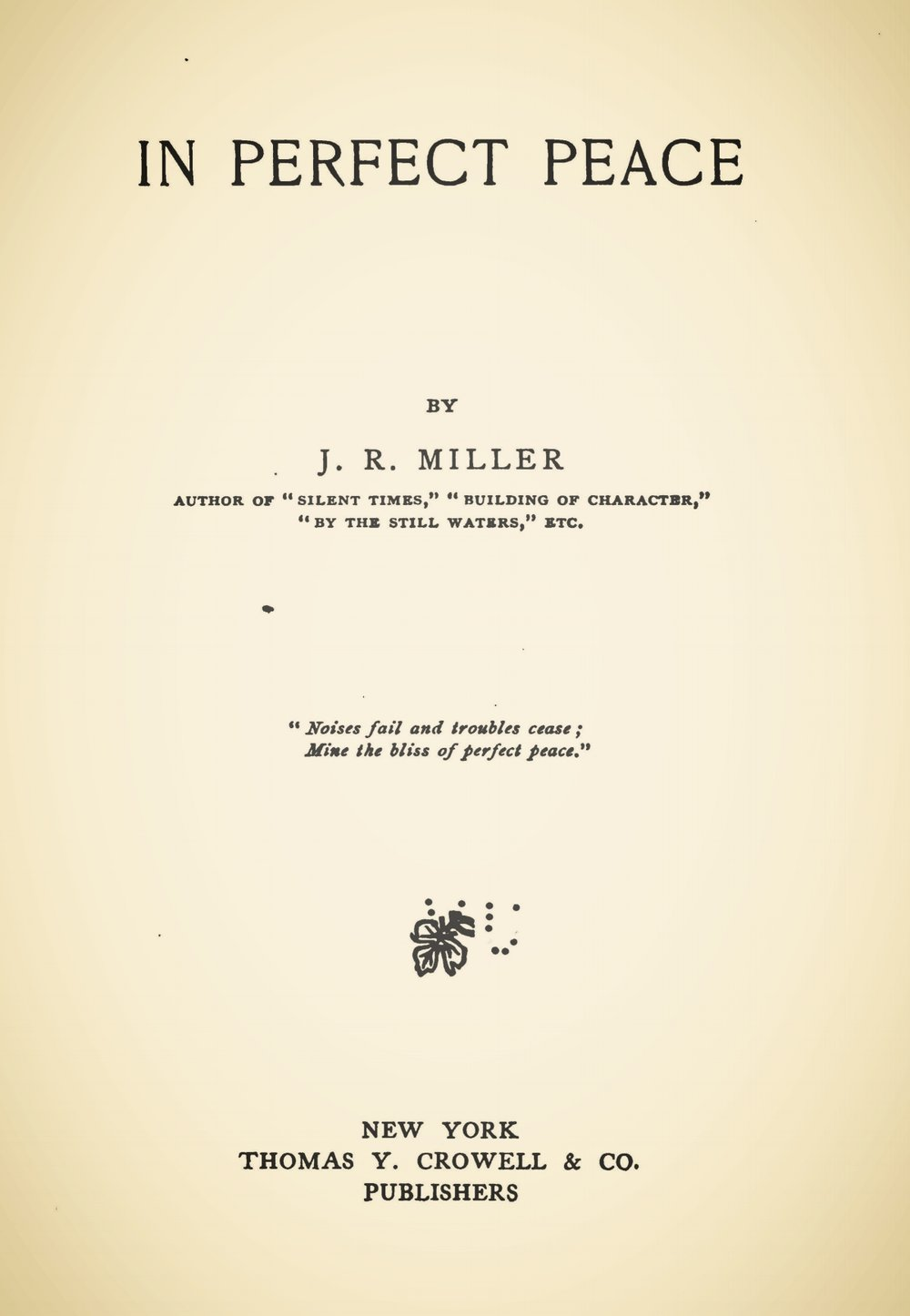 Miller, James Russell, In Perfect Peace Title Page.jpg