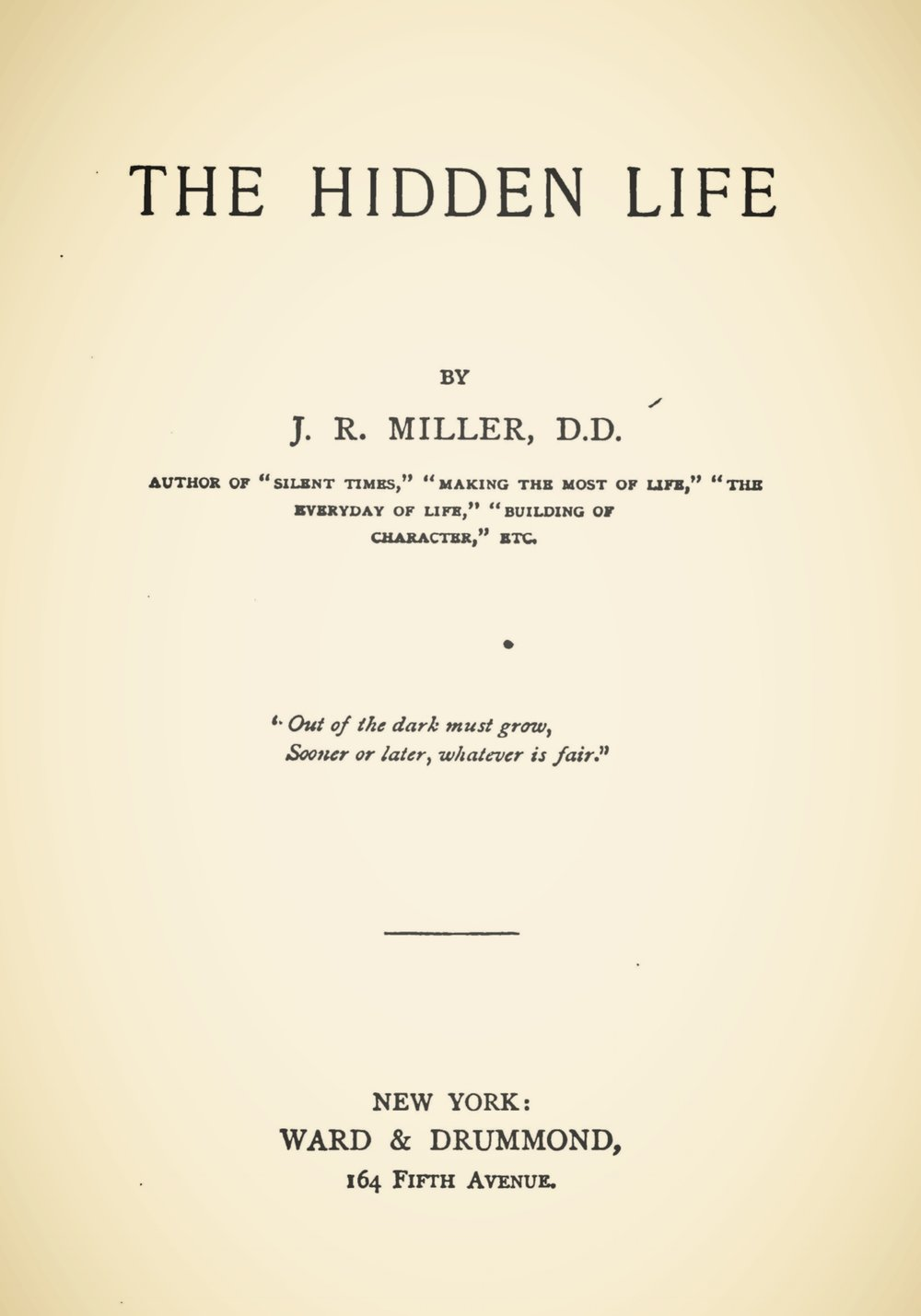 Miller, James Russell, The Hidden Life Title Page.jpg