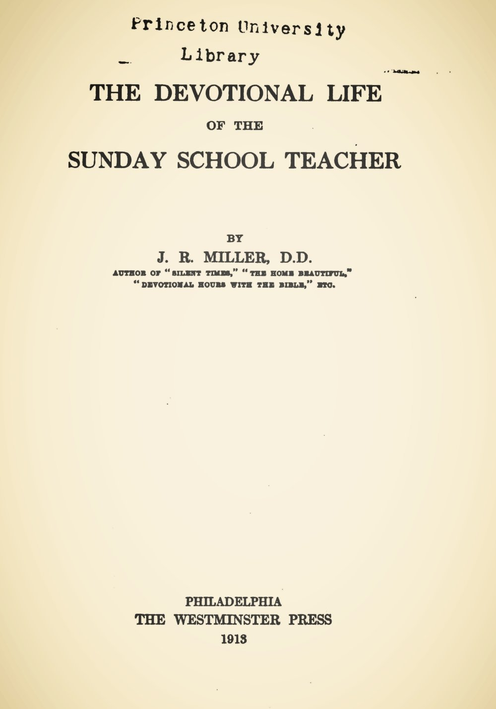 Miller, James Russell, The Devotional Life of the Sunday School Teacher Title Page.jpg