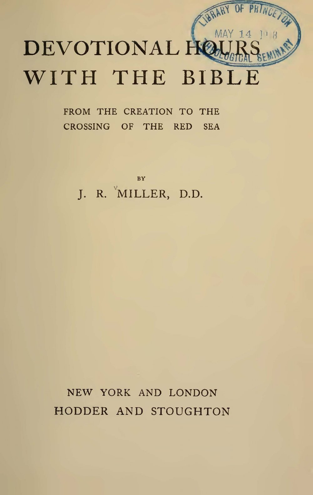 Miller, James Russell, Devotional Hours With the Bible, Vol. 1 Title Page.jpg