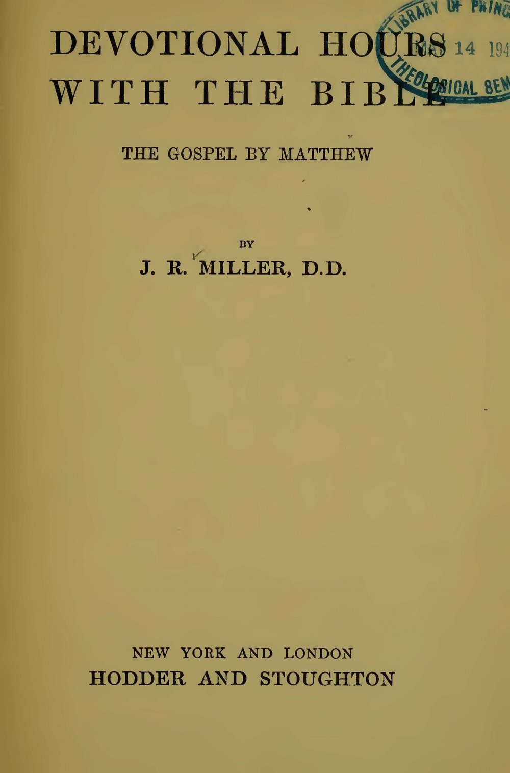 Miller, James Russell, Devotional Hours With the Bible, Vol. 3 Title Page.jpg