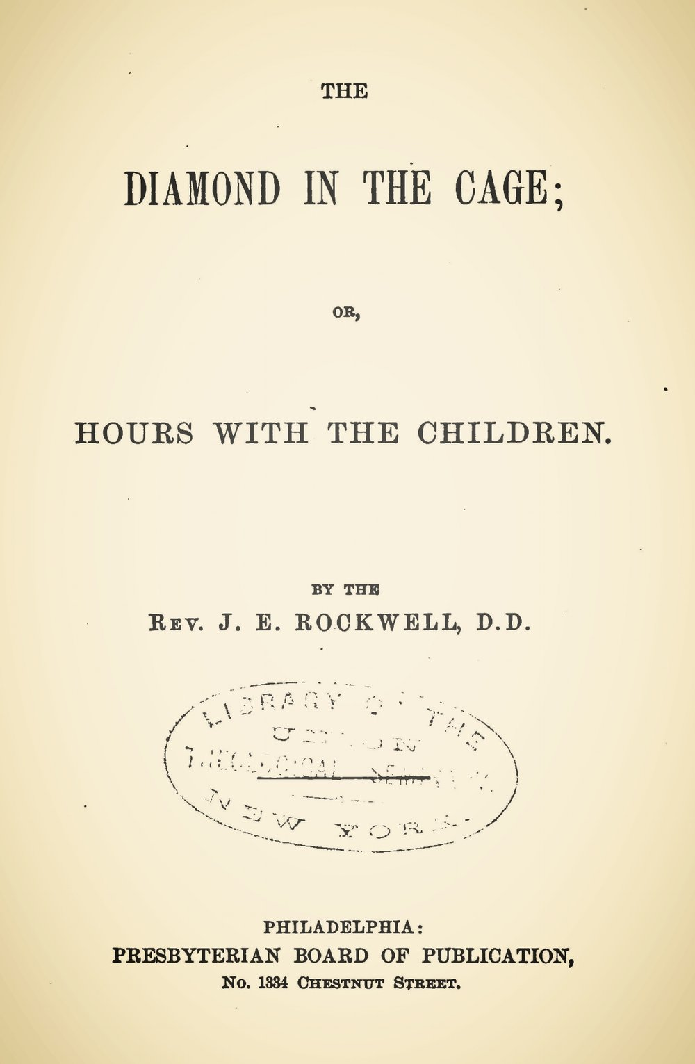 Rockwell, Joel Edson, The Diamond in the Cage Title Page.jpg