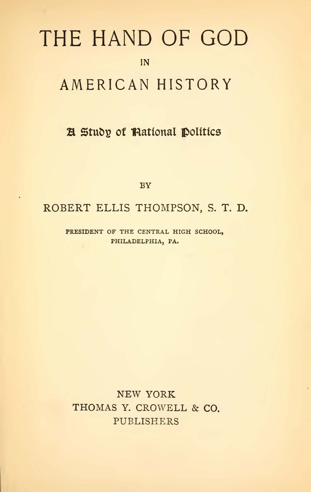 Thompson, Robert Ellis, The Hand of God in American History Title Page.jpg