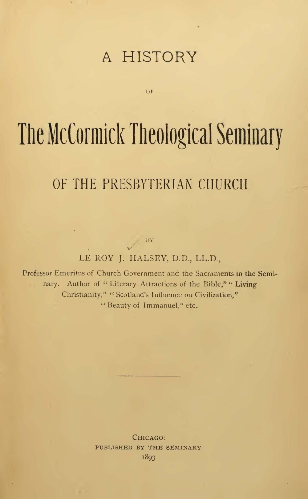 Halsey, Leroy Jones, A History of the McCormick Theological Seminary of the Presbyterian Church Title Page.jpg