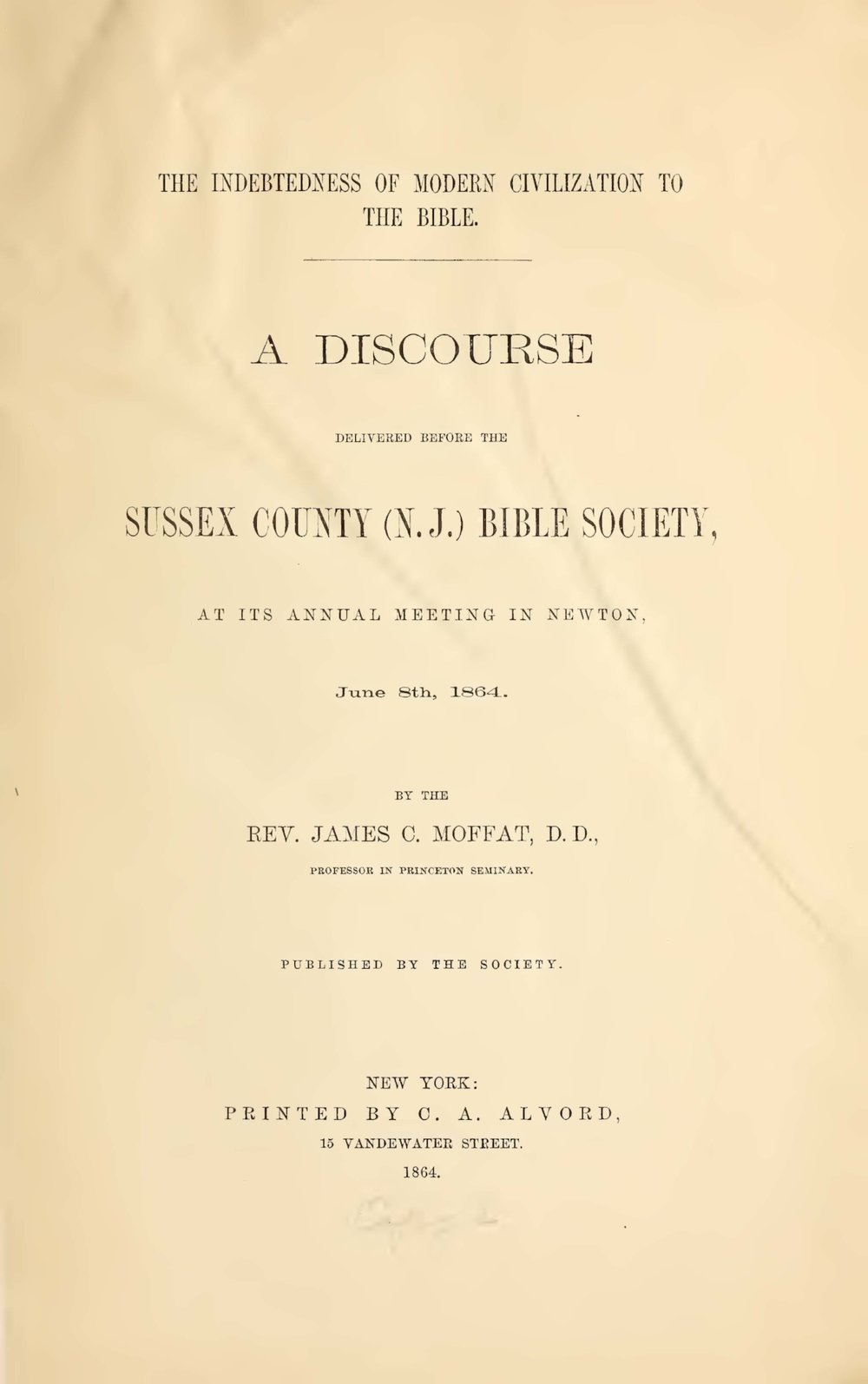 Moffat, James Clement, The Indebtedness of Modern Civilization to the Bible Title Page.jpg