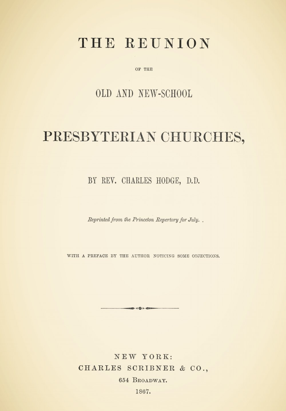 Hodge, Charles, The Reunion of the Old and New-School Presbyterian Churches Title Page.jpg