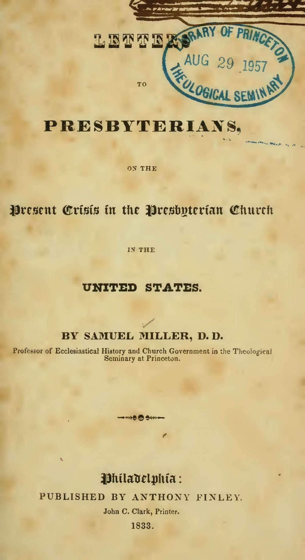 Miller, Samuel, Letters to Presbyterians, on the Present Crisis in the Presbyterian Church in the United States Title Page.jpg