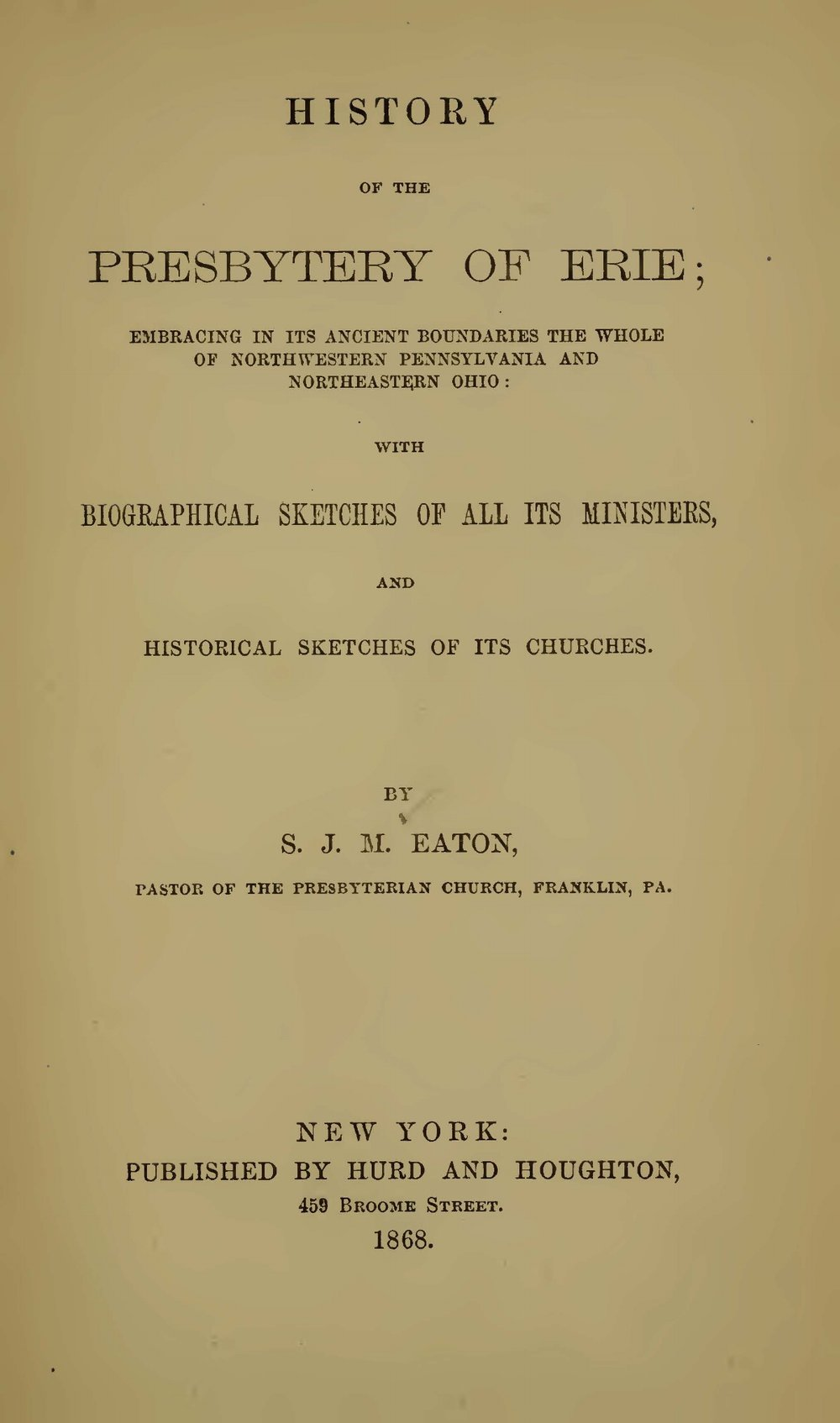 Eaton, Samuel John Mills, History of the Presbytery of Erie Title Page.jpg