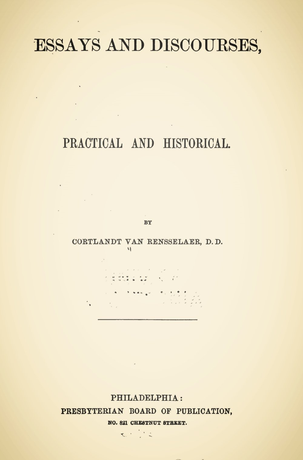 Van Rensselaer, Cortlandt, Essays and Discourses, Practical and Historical Title Page.jpg