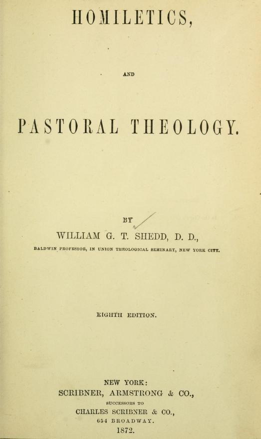 Shedd, Homiletics and Pastoral Theology.jpg