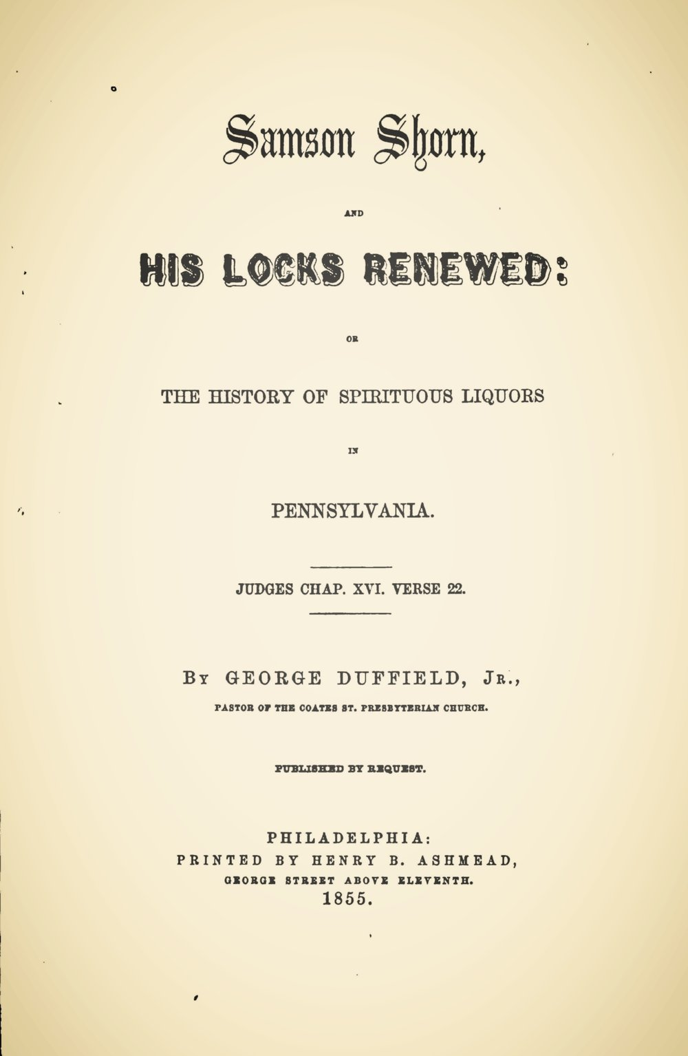 Duffield, IV, George, Samson Shorn, and His Locks Renewed Title Page.jpg