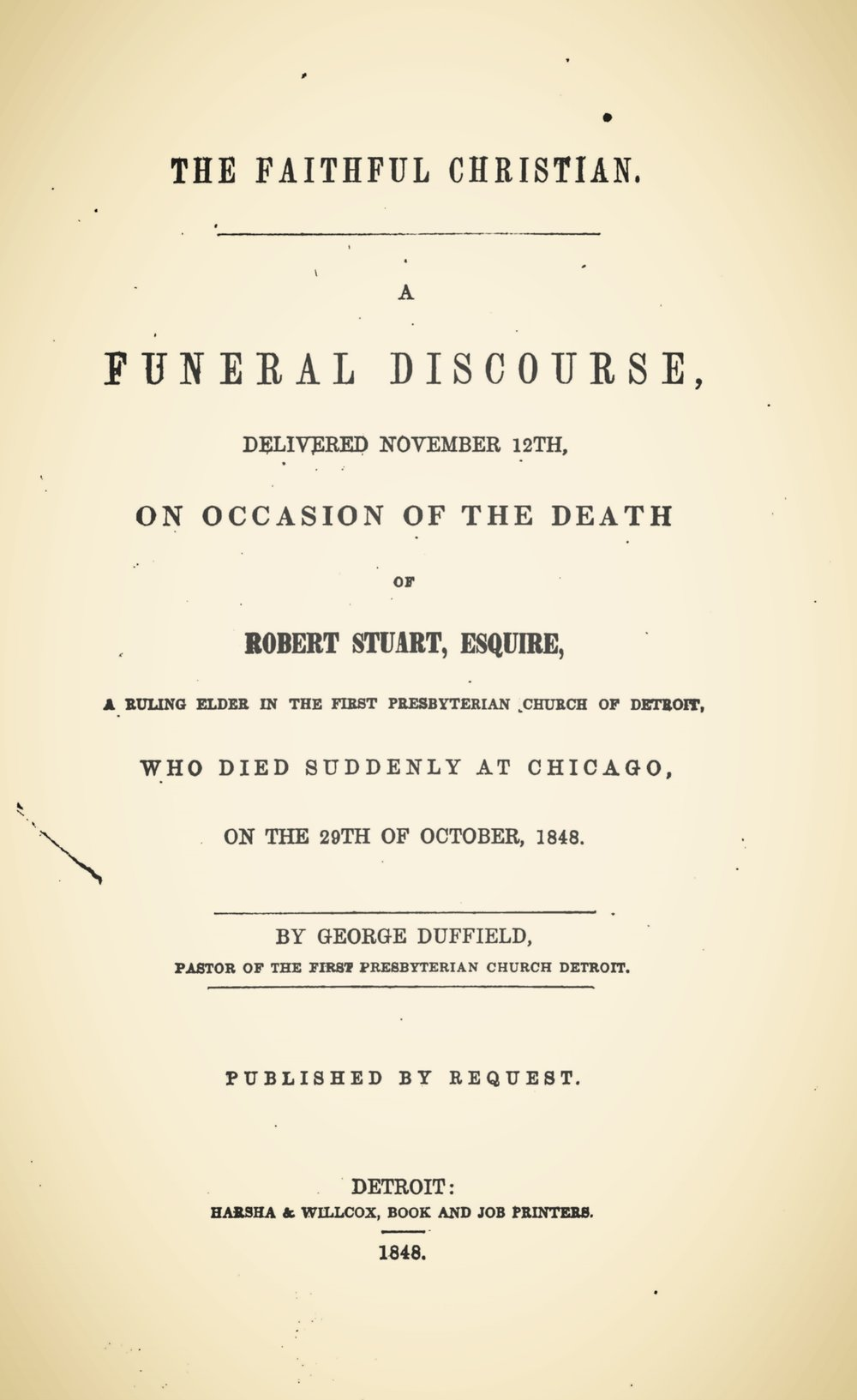 Duffield, IV, George, The Faithful Christian Title Page.jpg