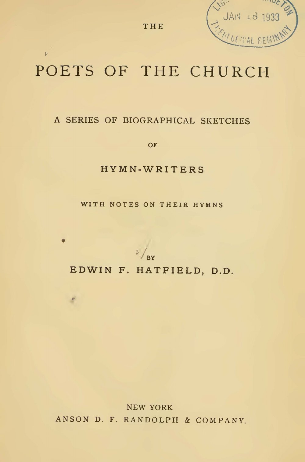Hatfield, Edwin Francis, The Poets of the Church Title Page.jpg
