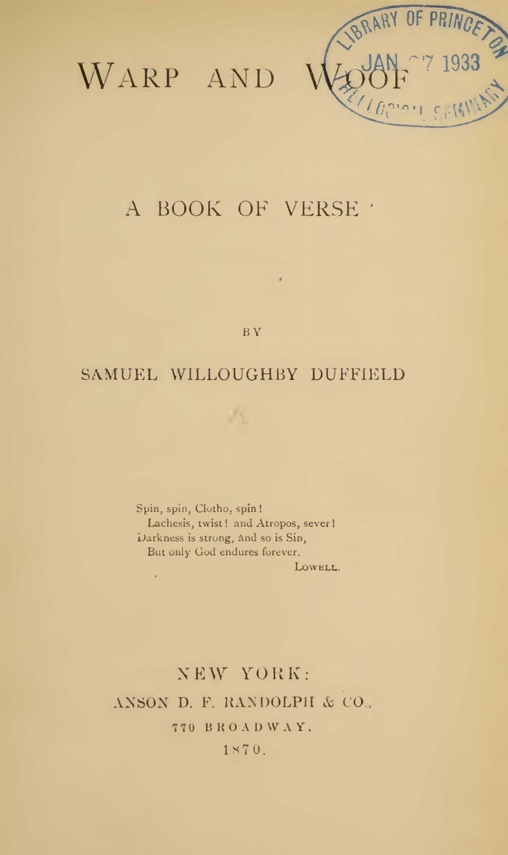 Duffield, Samuel Willoughby, Warp and Woof A Book of Verse Title Page.jpg