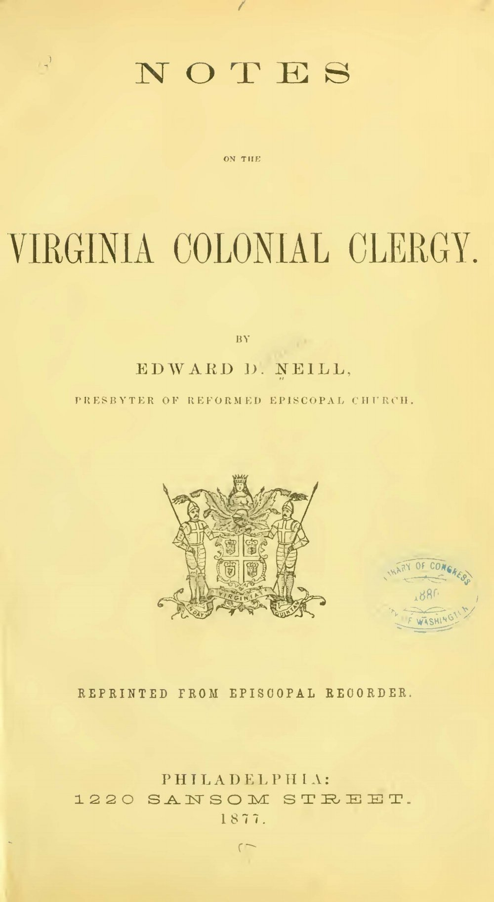 Neill, Edward Duffield, Notes on the Virginia Colonial Clergy Title Page.jpg
