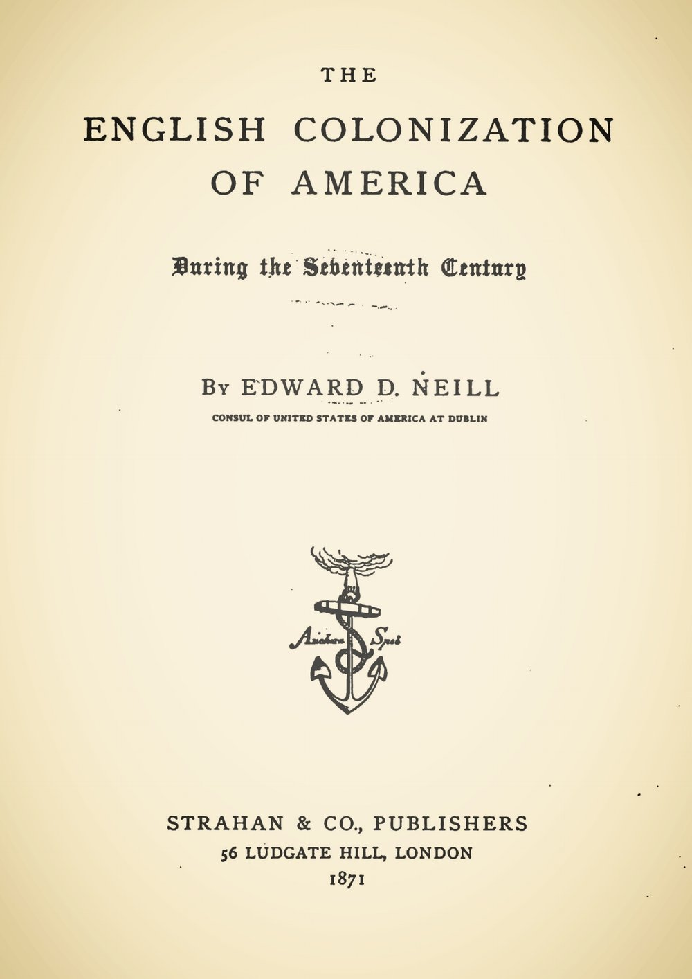 Neill, Edward Duffield, The English Colonization of America Title Page.jpg