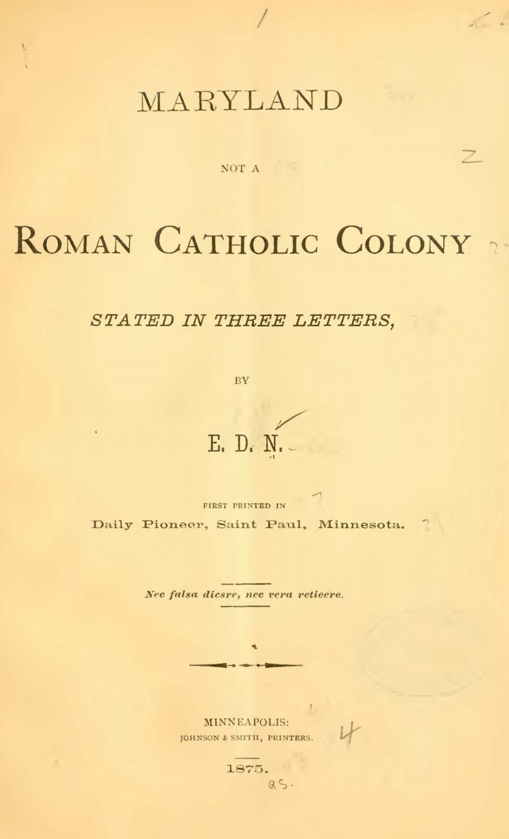 Neill, Edward Duffield, Maryland Not a Roman Catholic Colony Title Page.jpg