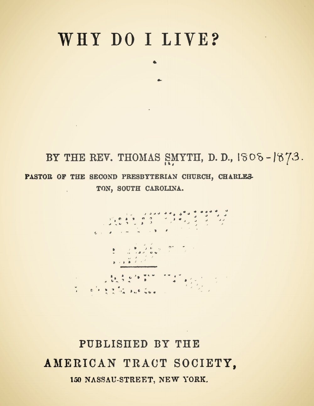 Smyth, Thomas, Why Do I Live Title Page.jpg