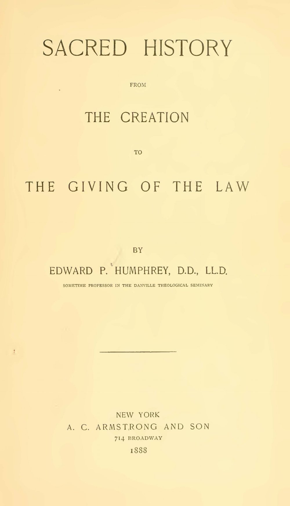 Humphrey, Edward Porter, Sacred History From the Creation to the Giving of the Law Title Page.jpg