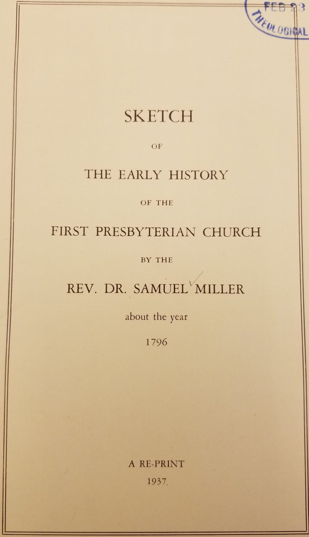 Miller, Samuel, Sketch of the Early History of the First Presbyterian Church Title Page.jpg