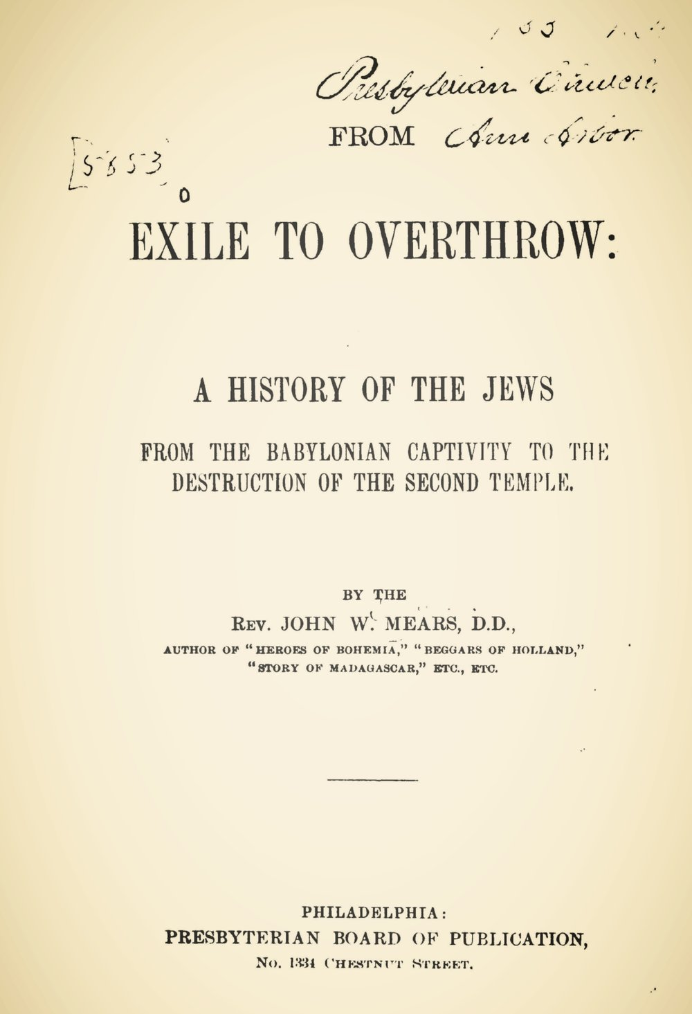 Mears, John William, From Exile to Overthrow Title Page.jpg