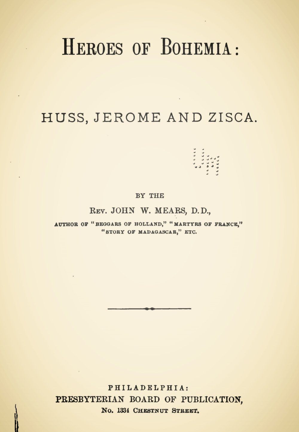 Mears, John William, Heroes of Bohemia Title Page.jpg