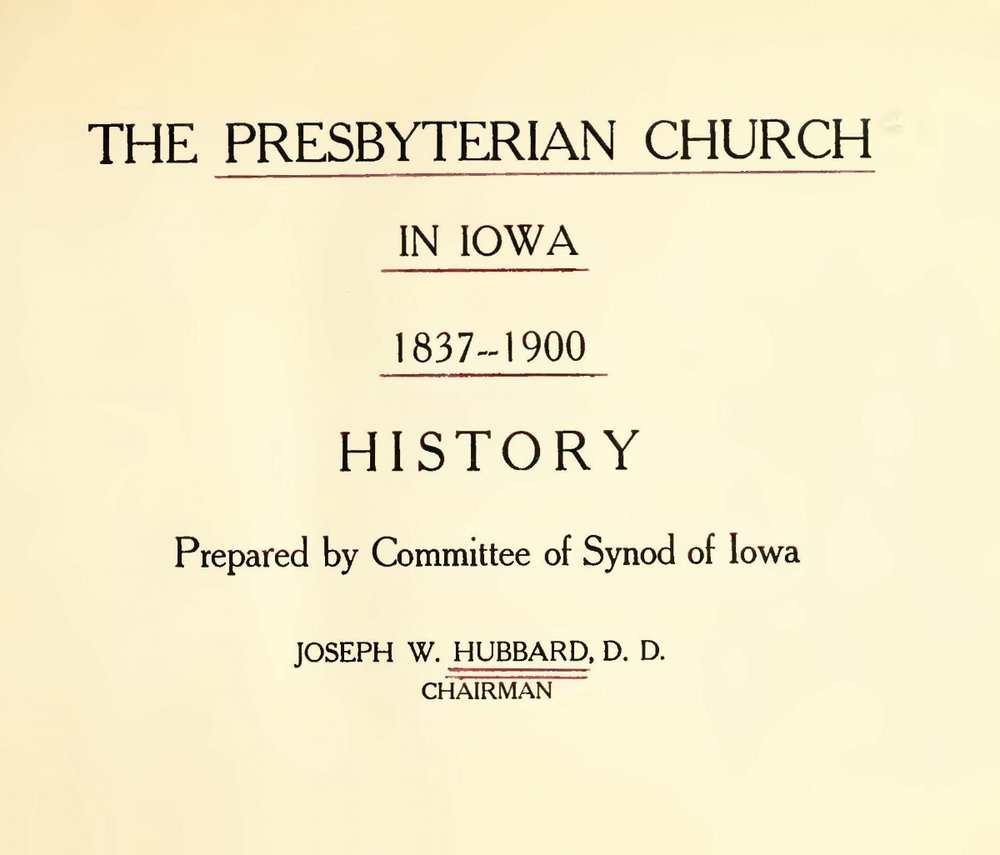 Hubbard, Joseph Welton, The Presbyterian Church in Iowa, 1837-1900 Title Page.jpg
