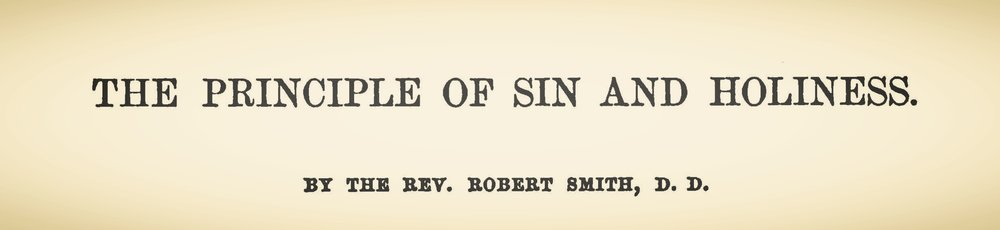 Smith, Robert, The Principle of Sin and Holiness Title Page.jpg