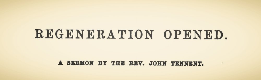 Tennent, John, Regeneration Opened Title Page.jpg